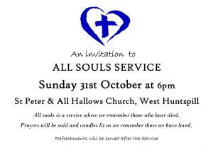 All Souls Service, 6pm Sunday 31st October West Huntspill Church